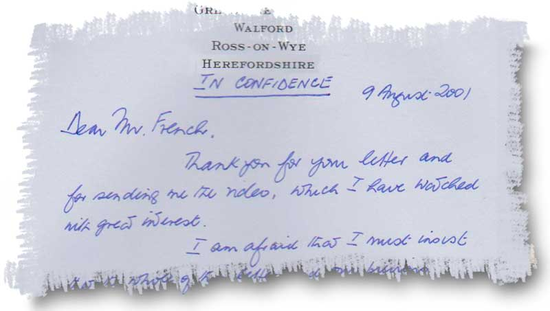 SECRET CORRESPONDENCE SIR RONALD WATERHOUSE exchanged letters with Paddy French after their meeting in 2000. But he insisted that their meeting and the letters remain secret. It wasn't until his death in May 2011 that French was free to reveal what had happened between them.